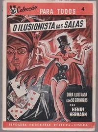 O ILUSIONISTA DAS SALAS – Ligeireza e Escamoteação * Henri Hermann