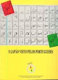 O JAPÃO VISTO PELOS PORTUGUESES          Coord. Francisco Faria Paulino