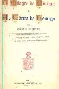 O MILAGRE DE OURIQUE E AS CÔRTES DE LAMEGO          António Cabreira      1925