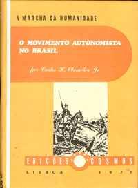 O MOVIMENTO AUTONOMISTA NO BRASIL      –    Carlos H. Oberacker Jr.     –   1977