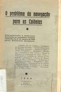 O PROBLEMA DA NAVEGAÇÃO PARA AS COLÓNIAS     1940