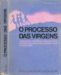 O PROCESSO DAS VIRGENS    * Selecção, Coord. e Nota Prévia de Marta Castro Alves               Edições AFRODITE   1975