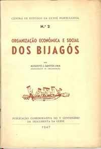 ORGANIZAÇÃO ECONÓMICA E SOCIAL DOS BIJAGÓS    Augusto J. Santos Lima 1947