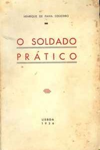 O SOLDADO PRÁTICO    – Henrique de Paiva Couceiro     –      1936