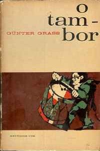 O TAMBOR – Günter Grass – Trad. Augusto Abelaira   1964