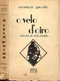 O VELO D'OIRO   –   Henrique Galvão      –   1931 – 1ª Edição