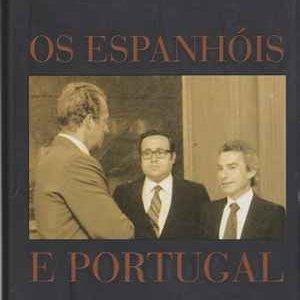 Os ESPANHÓIS e PORTUGAL   José Freire Antunes