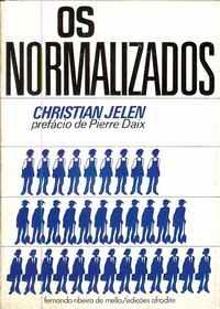 OS NORMALIZADOS     *   Christian Jelen  * Edições AFRODITE   1978