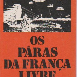 OS PÁRAS DA FRANÇA LIVRE * Roger Flamand