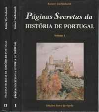 PÁGINAS SECRETAS DA HISTÓRIA DE PORTUGAL       –   Rainer    Daehnhardt   –  1993-1994    1ª Edição