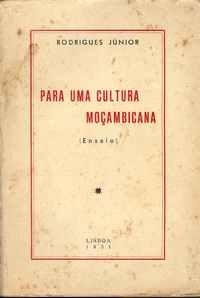 PARA UMA CULTURA MOÇAMBICANA (Ensaio)   –   Rodrigues Júnior     1951