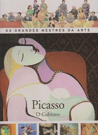 PICASSO : O Cubismo * Stefano Loria