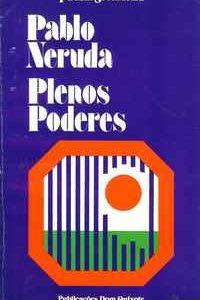 PLENOS PODERES – Pablo Neruda