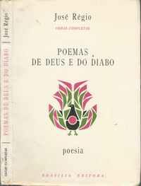 POEMAS DE DEUS E DO DIABO      José Régio      1984