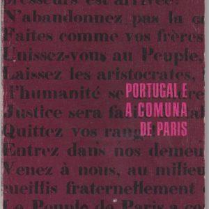 PORTUGAL E A COMUNA DE PARIS * Ana Maria Alves
