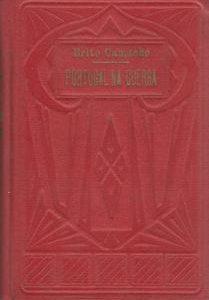 PORTUGAL NA GUERRA   –           Brito Camacho      –     1935     –      1ª Edição