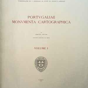 PORTVGALIAE MONVMENTA CARTOGRAPHICA    *   Armando  Cortesão   e     Avelino Teixeira da Mota  – 1960   1ª Edição