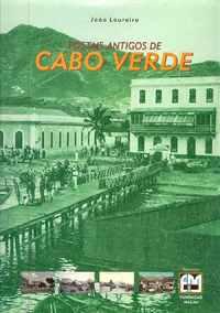 Postais Antigos De CABO VERDE         –     João Loureiro