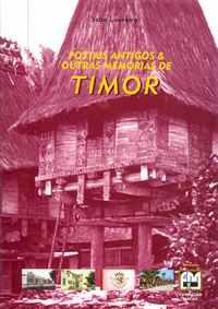 Postais Antigos & Outras Memórias de TIMOR           –      João Loureiro