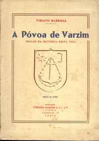 A PÓVOA DO VARZIM      –     Ensaio Da História desta Villa   –    1937