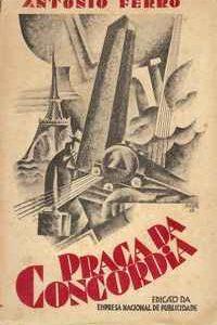 PRAÇA DA CONCÓRDIA – António Ferro   1929   1ª Edição