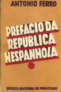 PREFÁCIO DA REPÚBLICA HESPANHOLA – António Ferro     1933