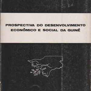 Prospectiva do desenvolvimento económico e social da Guiné