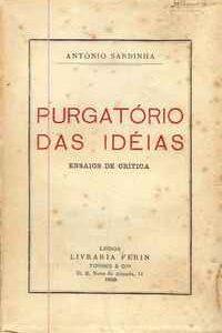 PURGATÓRIO DAS IDEIAS  António Sardinha  1ª Edição – 1929