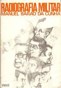 RADIOGRAFIA MILITAR     Manuel Baräo da Cunha       1975