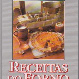 RECEITAS DO FORNO * Selecções do Reader's Digest   1994