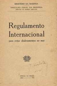 REGULAMENTO INTERNACIONAL PARA EVITAR ABALROAMENTOS NO MAR   –   Ministério da Marinha     1932
