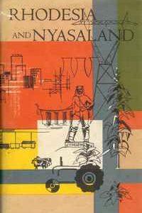 HANDBOOK TO THE FEDERATION OF RHODESIA AND NYASALAND – W.V. Brelsford   1960