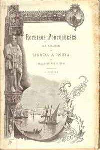 ROTEIROS PORTUGUEZES DA VIAGEM DE LISBOA À INDIA NOS SÉCULOS XVI E XVII  1898