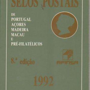 SELOS POSTAIS : De Portugal, Açores, Madeira, Macau e Pré-Filatélicos – 1992 * Núcleo Filatélico do Ateneu Comercial do Porto