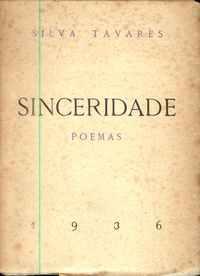 SINCERIDADE – POEMAS          Silva Tavares      1936