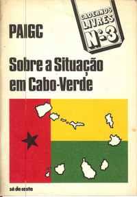 SOBRE A SITUAÇÃO EM CABO-VERDE     PAIGC    –     1974     1ª Edição