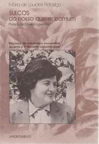 SULCOS DO NOSSO QUERER COMUM  Maria de Lourdes Pintasilgo