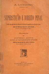 SUPERSTIÇÃO E DIREITO PENAL          A. Löwenstimm    1905