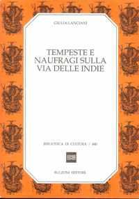 TEMPESTE E NAUFRAGI SULLA VIA DELLE INDIE        Giulia Lanciani     1991