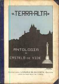 """""""TERRA-ALTA"""" Antologia de Castelo de Vide          Org. e editada João António Gordo"""