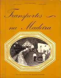 TRANSPORTES NA MADEIRA – Álvaro Vieira Simões, Jorge Sumares e Iolanda Silva 1983
