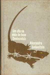 UM DIA NA VIDA DE IVAN DENISOVICH – Alexandre Soljenitsin