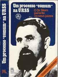 UM PROCESSO COMUM NA URSS,    O Dr. Setern Perante Os Seus Juízes,     Gravação Clandestina     1977