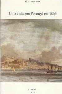 UMA VISITA A PORTUGAL EM 1866          H.C.Andersen