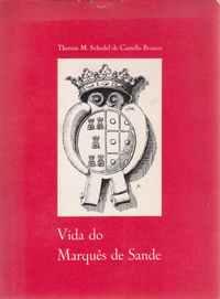 Vida de Francisco Mello Torres, 1o conde da Ponte Marquês de Sande : soldado e diplomata da restauração 1620-1667