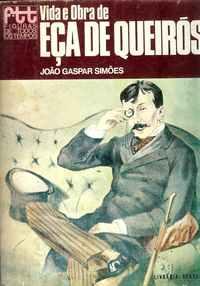 VIDA E OBRA DE EÇA DE QUEIROS     –      João Gaspar Simões