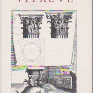LES DIX LIVRES D'ARCHITECTURE DE VITRUVE * Préface Antoine Picon   2002