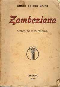 ZAMBEZIANA – Scenas da Vida Colonial – Emilio de San Bruno     1927