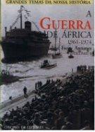 A GUERRA DE ÁFRICA 1961-1974 Obra em 2 Volumes JOSÉ FREIRE ANTUNES