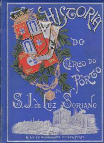 HISTÓRIA DO CERCO DO PORTO S.J.da LUZ SORIANO      1889/1890